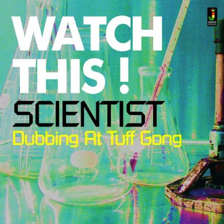 Scientist - Watch This! Dubbing At Tuff Gong (Jamaican Recordings) LP